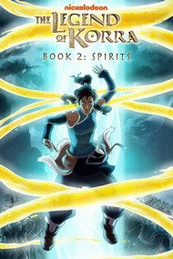 Аватар: Легенда о Корре. Книга 2 - Духи